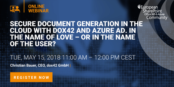 Secure Document Generation in the Cloud with dox42 and Azure AD. In the name of love – or in the name of the user?